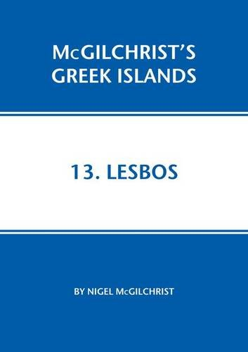 Lesbos (Mcgilchrist's Greek Islands): Nigel McGilchrist