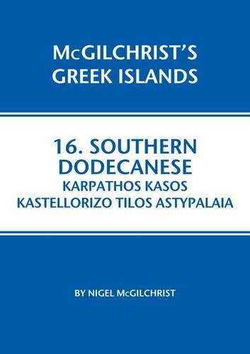 Southern Dodecanese: Karpathos, Ksos, Kastellorizo, Tylos, Astypalaia: Nigel McGilchrist