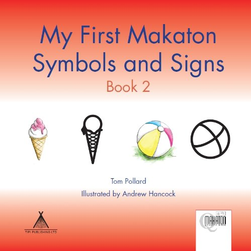 9781907864100: My First Makaton Symbols and Signs: Bk. 2
