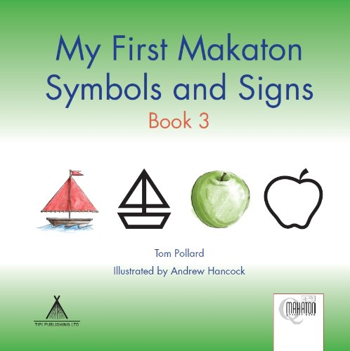 9781907864117: My First Makaton Symbols and Signs: Bk. 3