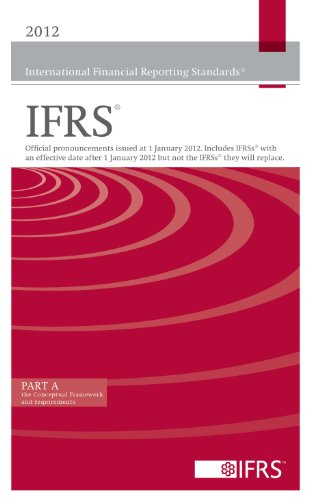 2012 International Financial Reporting Standards IFRS 2012: International Accounting Standards