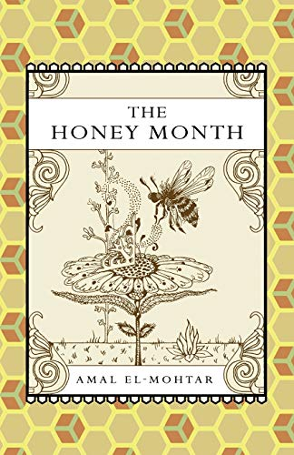 9781907881008: The Honey Month