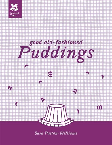 9781907892349: Good Old-Fashioned Puddings New Edition (National Trust Food)