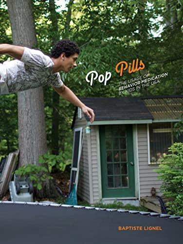 POP PILLS The Usage of Behavior Medication: Lignel, Baptiste &