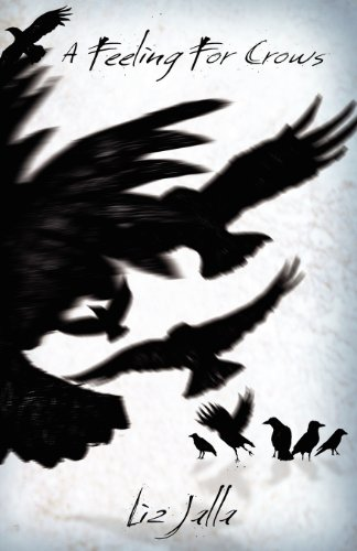 9781907897047: A Feeling for Crows