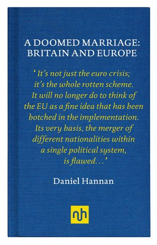 9781907903229: A Doomed Marriage: Britain and Europe