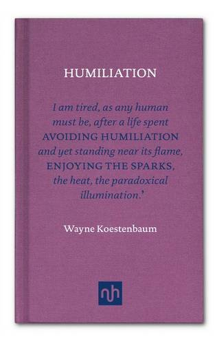 9781907903465: Humiliation