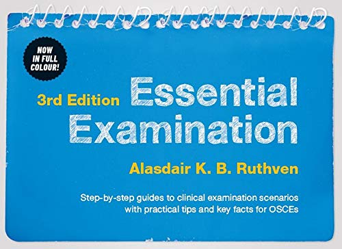 Essential Examination: Step-By-Step Guides to Clinical Examination Scenarios with Practical Tips ...