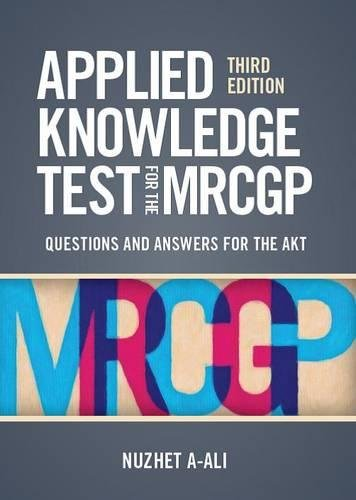 Applied Knowledge Test for the MRCGP: A-Ali, Nuzhet