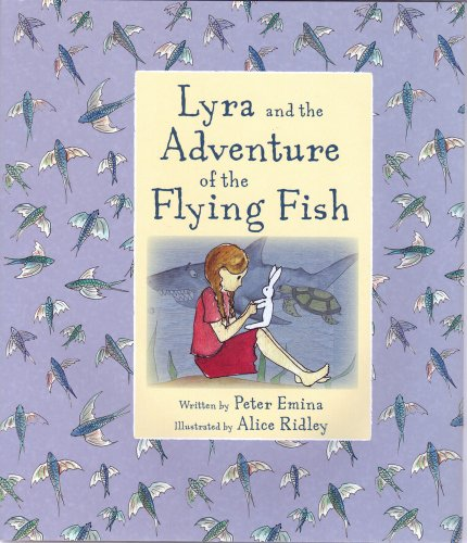 9781907912016: Lyra and the Adventure of the Flying Fish