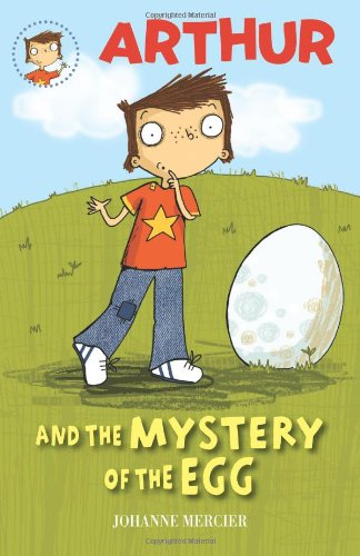 Arthur and the Mystery of the Egg: Johanne Mercier