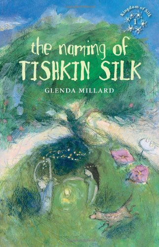 The Naming of Tishkin Silk (Paperback): Glenda Millard