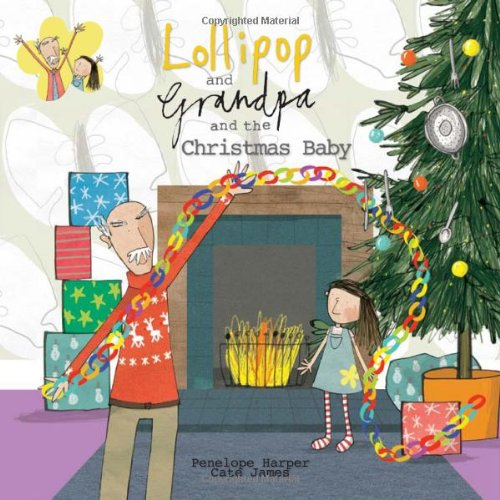 9781907912276: Lollipop and Grandpa and the Christmas Baby