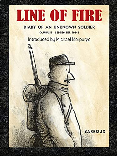 Line of Fire : Diary of an Unknown Soldier, August-Sept 1914