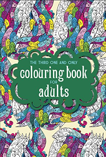 Third One & Only Colouring Book For Adults