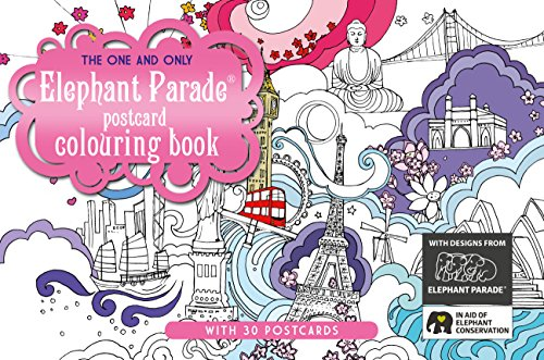 The One and Only Elephant Parade Postcard Colouring Book (One and Only Colouring / One and ...