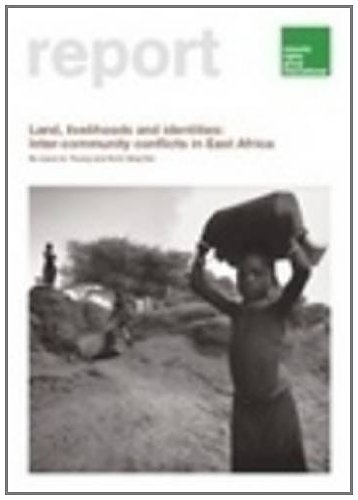 Land, Livelihoods and Identities: Inter-community Conflicts in: Laura A. Young,