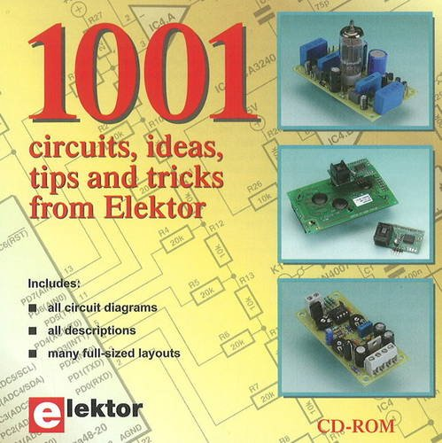 9781907920066: 1001 Circuits, Ideas, Tips & Tricks from Elektor