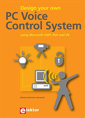 9781907920073: Design Your Own PC Voice Control System: Using Microsoft SAPI, Perl & VB