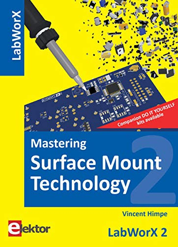 9781907920127: Mastering Surface Mount Technology: LabworX 2