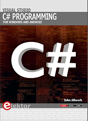 C# Programming for Windows and Android: John Allwork