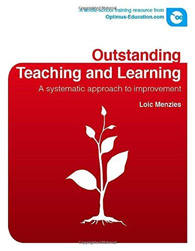 Outstanding Teaching and Learning: A Systematic Approach to Improvement (Mixed media product): Loic...