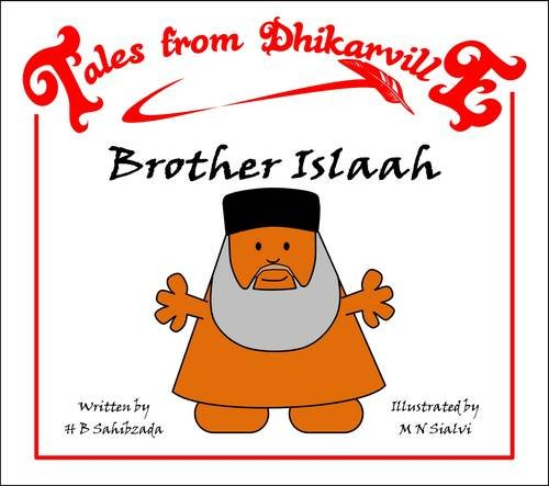 9781907933011: Brother Islaah: Whodunnit? (Tales from Dhikarville)