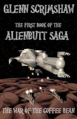 9781907939198: The War of the Coffee Bean. (Alienbutt Saga)