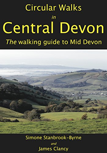 9781907942013: Circular Walks in Central Devon: The Walking Guide for Mid Devon