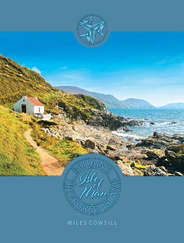 9781907945502: Isle of Man: Britain's Treasured Island