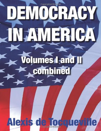 9781907947643: Democracy in America: Volumes I and II combined