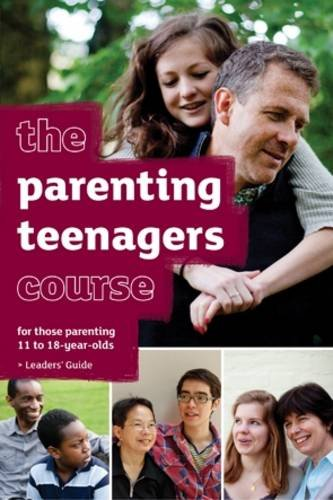 9781907950049: The Parenting Teenagers Course Leaders' Guide