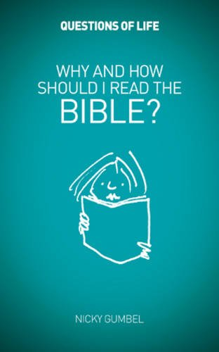 9781907950148: Why and How Should I Read the Bible? (Questions of Life)