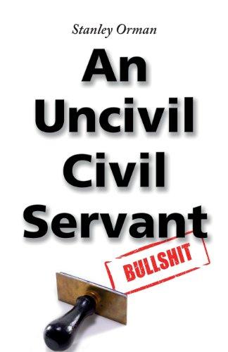 9781907953569: Stanley Orman an Uncivil Civil Servant