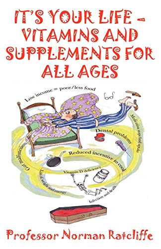 9781907962615: It's Your Life - Vitamins & Supplements for All Ages