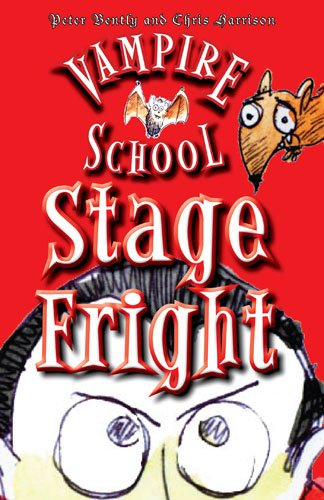Vampire School: Stage Fright: Bently, Peter