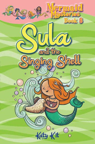 9781907967177: Mermaid Mysteries: Sula and the Singing Shell