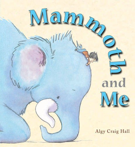 9781907967214: Mammoth and Me
