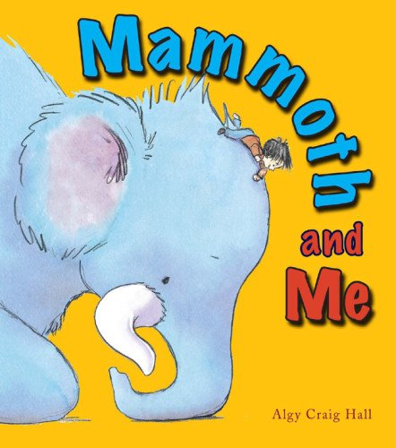 9781907967221: Mammoth and Me