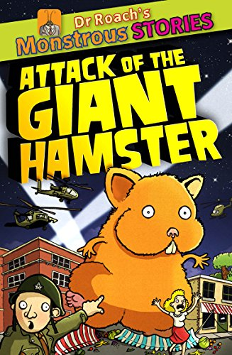 9781907967344: Attack of the Giant Hamster (Dr. Roach's Monstrous Stories)