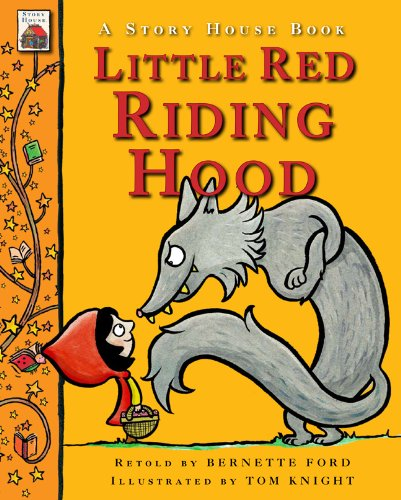 Little Red Riding Hood (Story House Books)