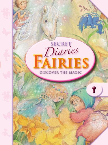 Secret Diaries: Fairies: Discover the Magic