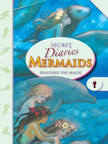 9781907967597: Secret Diaries: Mermaids: Discover the Magic