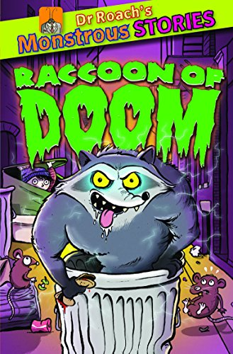 9781907967795: Monstrous Stories: Racoon of Doom (Dr. Roach's Monstrous Stories)