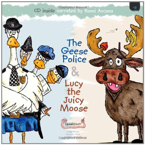 9781907968082: The Geese Police and Lucy the Juicy Moose