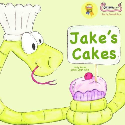 Jake's Cakes (Early Soundplay): Bates, Sally