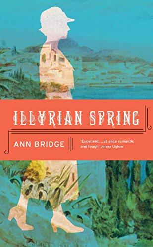 Illyrian Spring: Ann Bridge