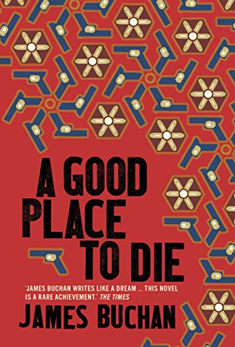 A Good Place to Die: James Buchan