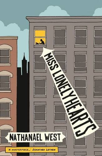 9781907970467: Miss Lonelyhearts