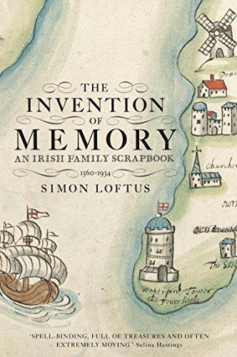 The Invention of Memory: An Irish Family Scrapbook: Simon Loftus